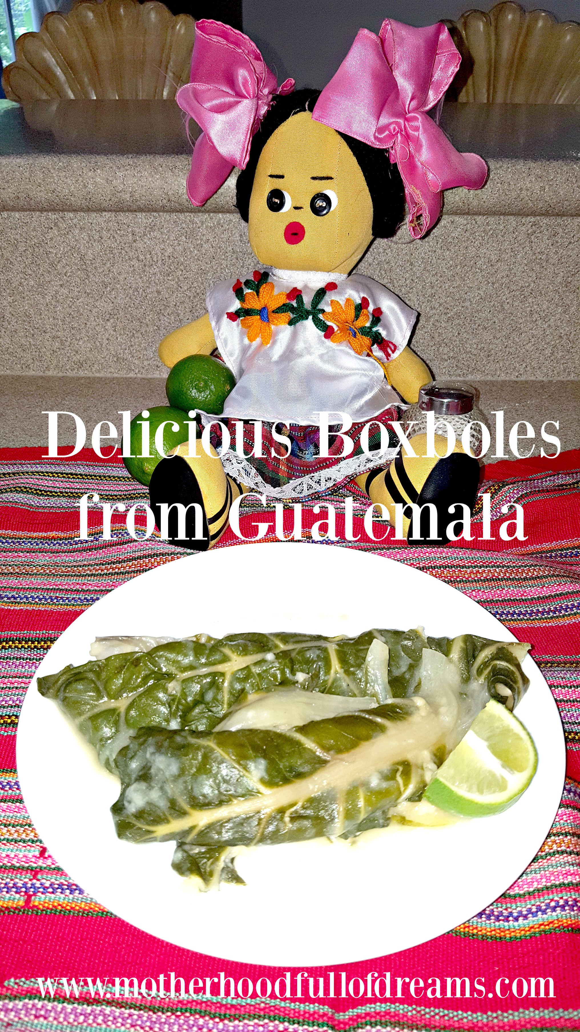 Boxboles from Guatemala – Getting Messy in the Kitchen