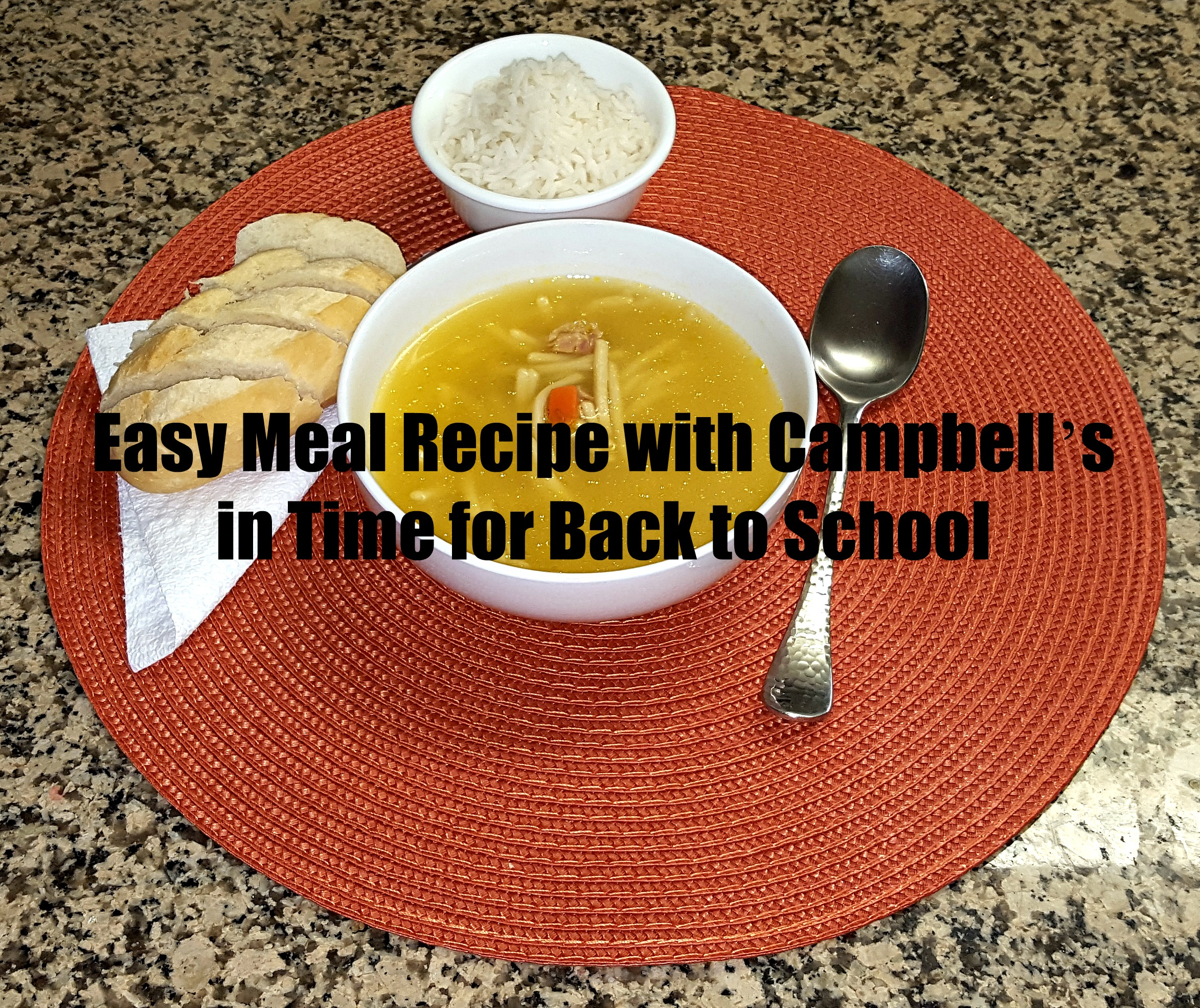 Easy Meal Recipe with Campbell's in Time for Back to School