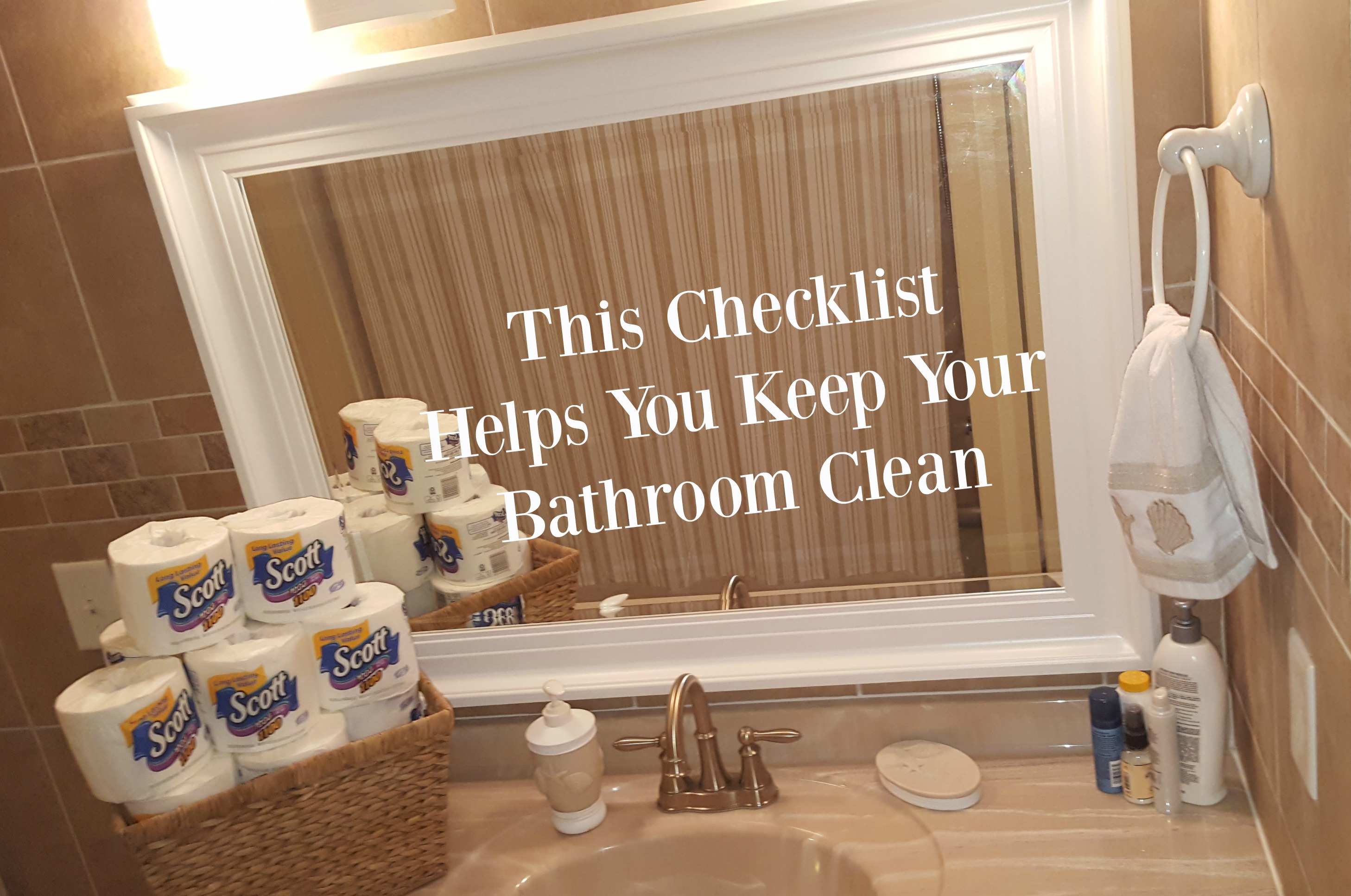 this checklist helps you keep your bathroom clean