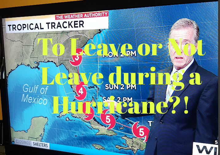 To Leave or Not Leave during a Hurricane