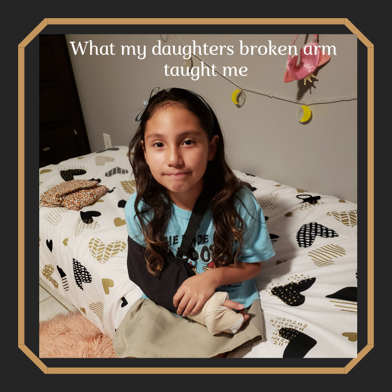 What My Daughter's Broken Arm Taught Me