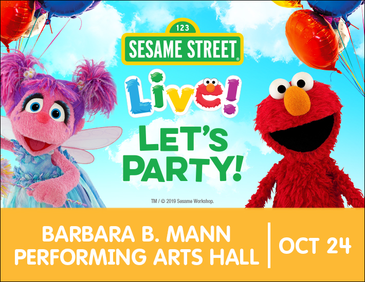 Sesame Street Live – Let's Party at the Barbara B. Mann Hall